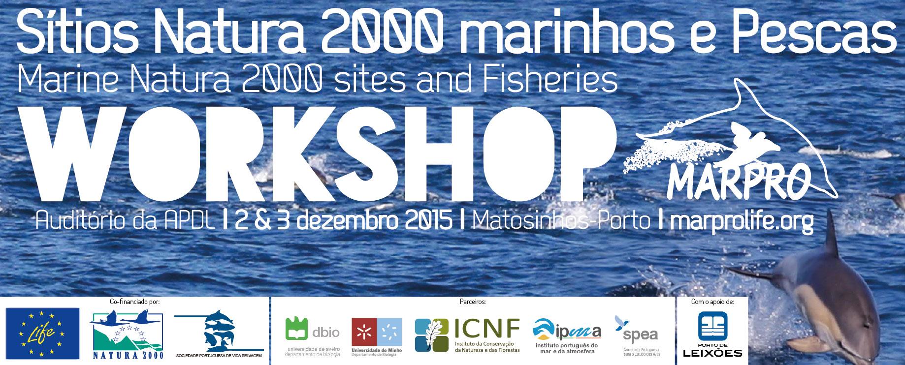 Poster Workshop LIFE+ MarPro: Sítios Natura 2000 marinhos e Pescas